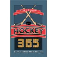 Hockey 365 by Commito, Mike, 9781459741843