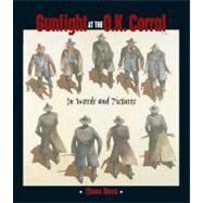 Gunfight at the O.K. Corral 9781555911843U