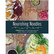 Nourishing Noodles by Anca, Chris, 9781631061844