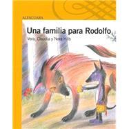 Una familia para Rodolfo / A Family for Rodolfo by Hilb, Vera; Hilb, Claudia; Hilb, Nora, 9781631131844