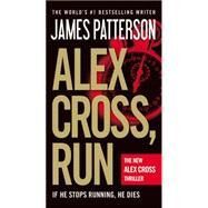 Alex Cross, Run by Patterson, James, 9780446571845