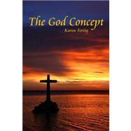 The God Concept by Fertig, Karen, 9781434961846