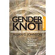 The Gender Knot by Johnson, Allan G., 9781439911846