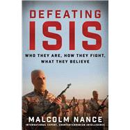 Defeating ISIS by Nance, Malcolm; Engel, Richard, 9781510711846