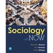SOCIOLOGY NOW: THE ESSENTIALS by Unknown, 9780134531847