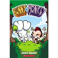Bunny vs. Monkey by Smart, Jamie, 9780545861847