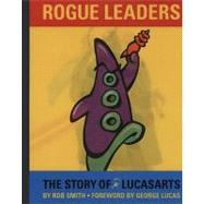 Rogue Leaders by Smith, Rob, 9780811861847