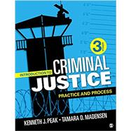 Introduction to Criminal Justice by Peak, Kenneth J.; Madensen, Tamara D., 9781506391847