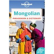Lonely Planet Mongolian Phrasebook & Dictionary by Lonely Planet Publications, 9781743211847