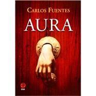 Aura (Spanish Edition) by Carlos Fuentes, 9786074451849