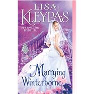 Marrying Winterborne by Kleypas, Lisa, 9780062371850
