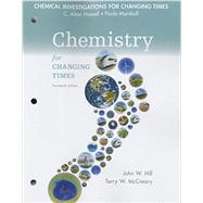 Chemical Investigations for Chemistry for Changing Times by Hill, John W.; McCreary, Terry W.; Hassell, C. Alton; Marshall, Paula, 9780133891850