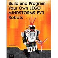 Build and Program Your Own LEGO Mindstorms EV3 Robots by Karch, Marziah, 9780789751850