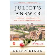 Juliet's Answer by Dixon, Glenn, 9781501141850