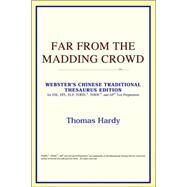 Far from the Madding Crowd : Webster's Chinese Traditional Thesaurus Edition by ICON Reference, 9780497901851