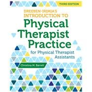 Dreeben-irimia's Introduction to Physical Therapist Practice for Physical Therapist Assistants by Barrett, Christina M., 9781449681852