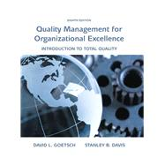 Quality Management for Organizational Excellence Introduction to Total Quality by Goetsch, David L.; Davis, Stanley, 9780133791853