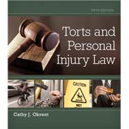 Torts and Personal Injury Law by Okrent, Cathy, 9781133691853