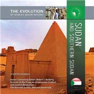 Sudan and Southern Sudan by Kavanaugh, Dorothy, 9781422221853