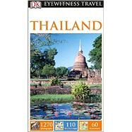 DK Eyewitness Travel Guide: Thailand by DK Publishing, 9781465411853