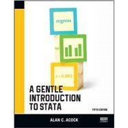 A Gentle Introduction to Stata, Fifth Edition by Acock; Alan C., 9781597181853