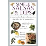 Simple Salsas and Dips by Unknown, 9781842151853