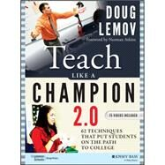 Teach Like a Champion 2.0: 62 Techniques that PutStudents on the Path to College by Lemov Teaching & Learning (K-12), 9781118901854