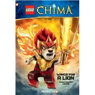 LEGO Legends of Chima #5: Wings for a Lion by Comicon; Grotholt, Yannick, 9781629911854