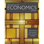 Principles of Economics by Frank, Robert; Bernanke, Ben; Antonovics, Kate; Heffetz, Ori, 9780078021855