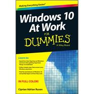 Windows 10 at Work for Dummies by Rusen, Ciprian, 9781119051855