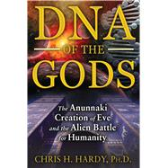 DNA of the Gods by Hardy, Christine, 9781591431855