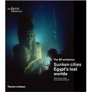 Sunken Cities by Goddio, Franck; Masson-berghoff, Aurelia, 9780500051856