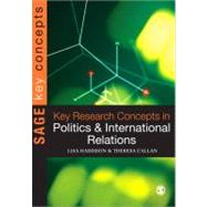 Key Research Concepts in Politics and International Relations 9781412911856N