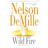 Wild Fire by DeMille, Nelson, 9781455581856