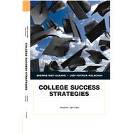 College Success Strategies by Nist-Olejnik, Sherrie L.; Holschuh, Jodi Patrick, 9780134051857