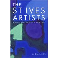The St Ives Artists by Bird, Michael, 9781848221857