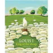 Louis I, King of the Sheep by Tallec, Olivier (CRT), 9781592701858