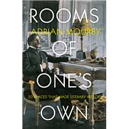 Rooms of One's Own 50 Places That Made Literary History by Mourby, Adrian, 9781785781858