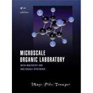 Microscale Organic Laboratory: with Multistep and Multiscale Syntheses, 4th Edition