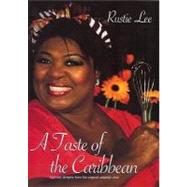 A Taste of the Caribbean by Lee, Rustie, 9780954851859