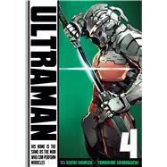Ultraman, Vol. 4 by Shimoguchi, Tomohiro; Shimizu, Eiichi, 9781421581859