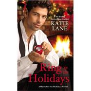 Ring in the Holidays by Lane, Katie, 9781455551859