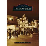 Trimper's Rides by Thrash, Monica; Seidl, Brandon, 9781467121859