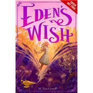 Eden's Wish by Crowl, M. Tara, 9781484711859