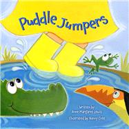 Puddle Jumpers by Lewis, Anne Margaret; Cote, Nancy, 9781634501859