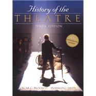 History of the Theatre by Brockett, Oscar G.; Hildy, Franklin J., 9780205511860