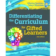 Differentiating the Curriculum for Gifted Learners by Conklin, Wendy; Kraynak, Kristie, 9781425811860