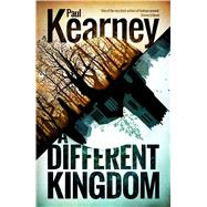 A Different Kingdom by Kearney, Paul, 9781781081860