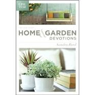 The One Year Home & Garden Devotions by Byrd, Sandra, 9781414391861