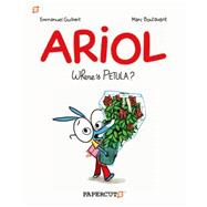 Ariol: Where's Petula? by Guibert, Emmanuel; Boutavant, Marc, 9781629911861